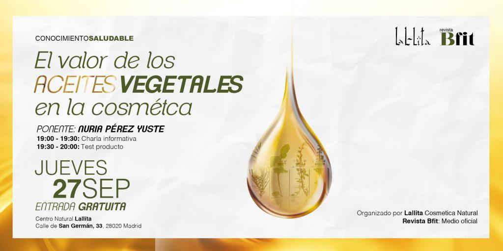 Taller gratuito: el valor de los aceites vegetales en la cosmética